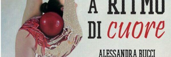 Recensione: A ritmo di cuore di Alessandra Bucci